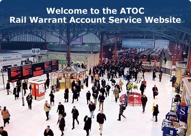 Welcome to the ATOC Rail Warrant Account Service Website