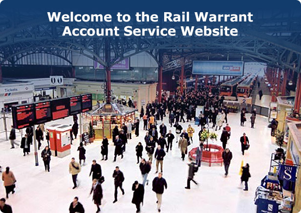 Welcome to the Rail Warrant Account Service Website